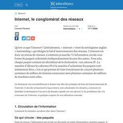 Internet, le conglomérat des réseaux