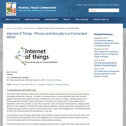 Internet of Things - Privacy and Security in a Connected World