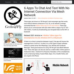 5 Apps To Chat And Text With No Internet Connection Via Mesh Network