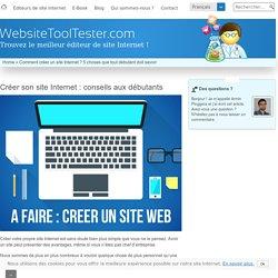 Créer son site Internet : conseils aux débutants