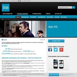 Ina.fr : le site internet de consulation pour le grand public - 30000 heures d'images et de sons