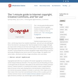 The 1-minute guide to Internet copyright, Creative Commons, and 'fair use'