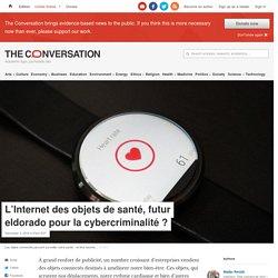 L'Internet des objets desanté, futur eldorado pour lacybercriminalité?
