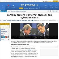 Politique : Sarkozy préfère «l'Internet civilisé» aux cyberdissidents