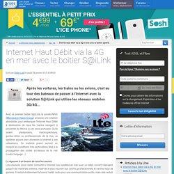Internet Haut Débit via la 4G en mer avec le boitier S@iLink