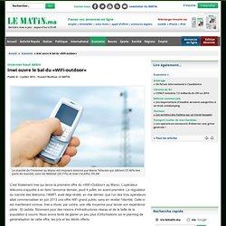 Internet haut débit : Inwi ouvre le bal du «WiFi-outdoor»