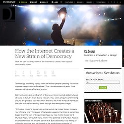 How the Internet Creates a New Strain of Democracy