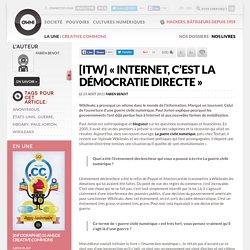 [ITW] « Internet, c'est la démocratie directe »