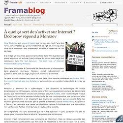 À quoi ça sert de s'activer sur Internet ? Doctorow répond à Morozov