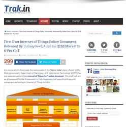 First Ever Internet of Things Policy Document Released By Indian Govt