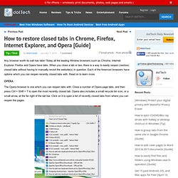 How to restore closed tabs in Chrome, Firefox, Internet Explorer, and Opera [Guide]