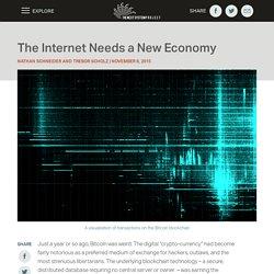 The Internet Needs a New Economy