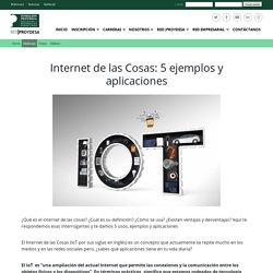 Internet de las Cosas: 5 ejemplos y aplicaciones
