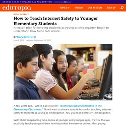How to Teach Internet Safety to Younger Elementary Students