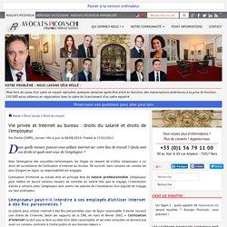 Vie privée et Internet au bureau : droits du salarié et droits de l'employeur - Droit social - Cabinet Avocats Picovschi