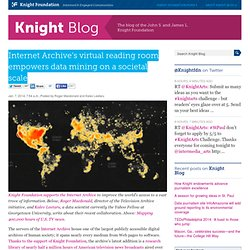 Internet Archive's virtual reading room empowers data mining on a societal scale