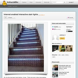 Internet enabled interactive stair lights