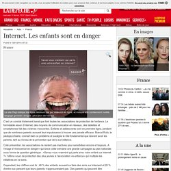 Internet. Les enfants sont en danger - 12/01/2014