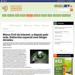 Marco Civil da Internet: a disputa pela rede. Entrevista especial com Sérgio Amadeu