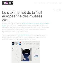 Le site internet de la Nuit européenne des musées 2012