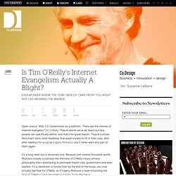 Is Tim O'Reilly's Internet Evangelism Actually A Blight?
