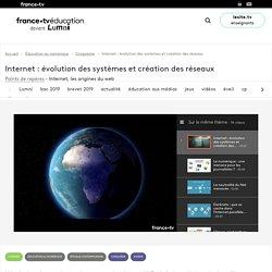Internet : évolution des systèmes et création des réseaux