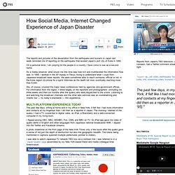 MediaShift . How Social Media, Internet Changed Experience of Japan Disaster