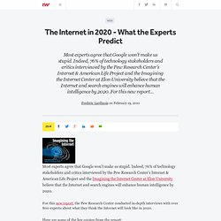 The Internet in 2020 - What the Experts Predict