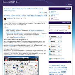 Internet Explorer 9 is here: a more beautiful Belgian web - Katrien's MSDN Blog