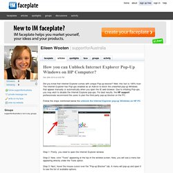 How you can Unblock Internet Explorer Pop-Up Windows on HP Computer? by Eileen Wooten