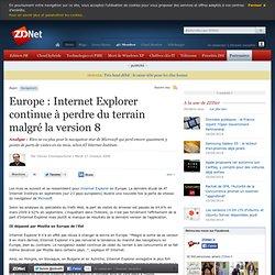 Europe : Internet Explorer continue à perdre du terrain malgré l