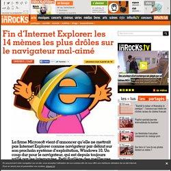 Fin d'Internet Explorer: les 14 mèmes les plus drôles sur le navigateur mal-aimé