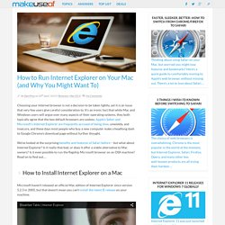 How to Run Internet Explorer on Your Mac (and Why You Might Want To)