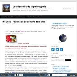 INTERNET / Extension du domaine de la lutte - Les devenirs de la philosophie à Paris 8