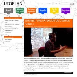 Internet, une extension de l'espace public ? - Utoplan