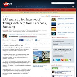 SAP gears up for Internet of Things with help from Facebook, Samsung