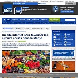 FRANCE BLEU 21/01/15 Un site internet pour favoriser les circuits courts dans la Marne