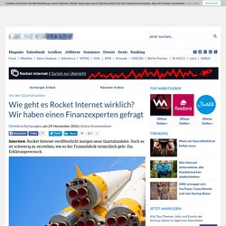Wie geht es Rocket Internet wirklich? Wir haben einen Finanzexperten gefragt