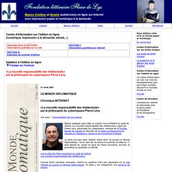 Le monde du livre sur Internet / Fondation littéraire Fleur de Lys.