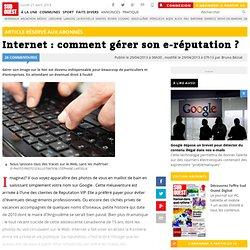 Internet : comment gérer son e-réputation ?