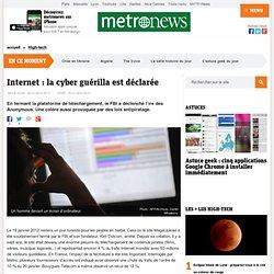 Internet: la cyber guérilla est déclarée