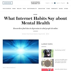 What Internet Habits Say about Mental Health