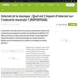 Internet et la musique : Quel est l'impact d'internet sur l'industrie musicale ? (REPORTAGE)