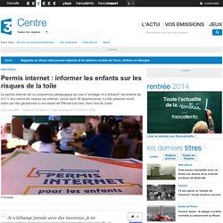 Permis internet : informer les enfants sur les risques de la toile - France 3 Centre