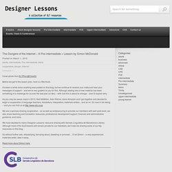 The Dangers of the Internet – A Pre-intermediate + Lesson by Simon McDonald « designer lessons