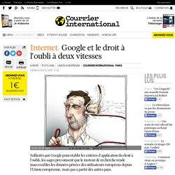 Google et le droit à l'oubli à deux vitesses