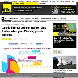 L'année Internet 2014 en France : plus d'internautes, plus d'écrans, plus de contenus