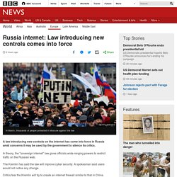 Russia internet: Law introducing new controls comes into force