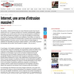 Internet, une arme d'intrusion massive ?