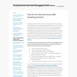 How to Fix Internet Issues after Installing Norton? - instantnortontechsupportservice